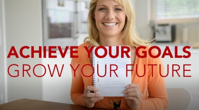 Achieve Your Goals Grow Your Future